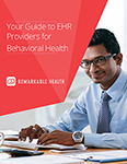 your guide to ehr providers for behavioral health ebook cover
